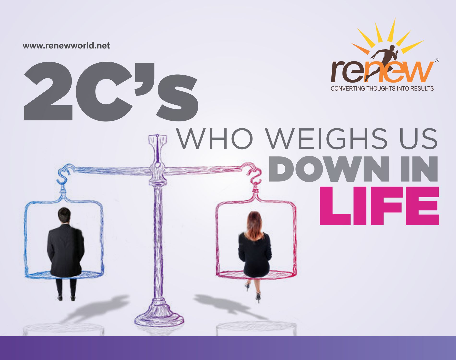 2 C's, who weighs us down in life